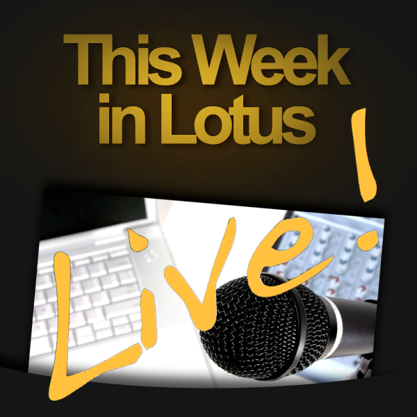 This Week in Lotus - Live!